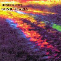 Henry Kuntz - Sonic Flares