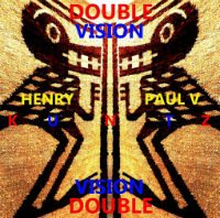 Henry Kuntz & Paul V. Kuntz DOUBLE VISION | HBD 03/CDR 13 | FREE DOWNLOAD